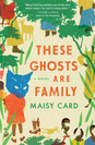 These Ghosts are Family