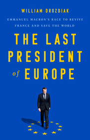 The Last President of Europe Photo by: PublicAffairs — handout