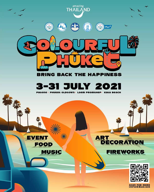 "TATs ""Colourful Phuket"" campaign kicks off today to attract sandbox tourists"