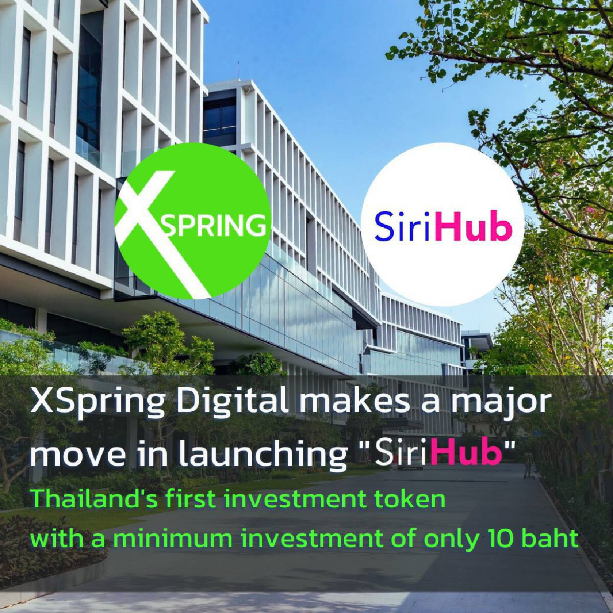 XSpring Digital is ready to tap the Thai digital assetmarket with the first ever Real Estate-Backed ICO